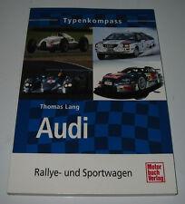 Typen Kompass Audi Rallye + Sportwagen Urquattro Sport Quattro V8 R8 S1 GTE NEU!