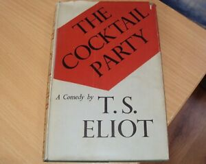 THE COCKTAIL PARTY by T S ELIOT 1st EDITION 1st ISSUE WITH  MISPRINT - RARE 1950