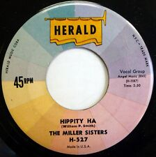 MILLER SISTERS 2nd press vg++ Herald 45 Hippity Ha b/w Until You're Mine ws965