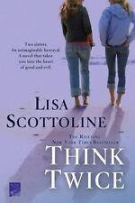 NEW - Think Twice by Scottoline, Lisa