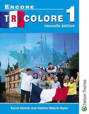 Encore Tricolore Nouvelle 1 Student Book by Heather Mascie-Taylor, Sylvia Honnor