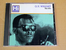 CD O.V. Wright the 45's Hi Records / Memphis Sound / Southern Soul / 12 tracks