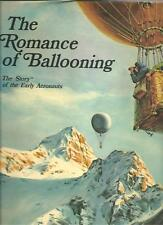 THE ROMANCE OF BALLOONING by LAUSANNE 1971 Hc Dj Aviation History ILLUSTRATED