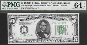 1928-B  $5 MINNEAPOLIS FED  (( GOLD BACKED ))  PMG 64 EPQ L@@K NR
