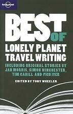 Best of Lonely Planet Travel Writing by Lonely Planet Publications Ltd (Paperbac