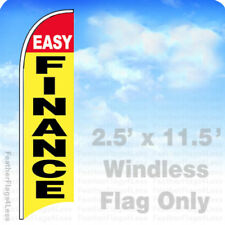 EASY FINANCE - Windless Swooper Flag Feather Banner Sign 2.5'x11.5' yb