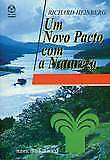 Um novo covenant with nature. new. Domestic Expedited/INTERNAT. cheap. Ecolo