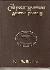 Colt Pocket Hammerless Automatic Pistols II LEATHER Leather Bound – 2009