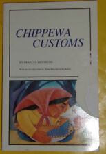Chippewa Customs – Indian Tribe Story 1979 Great Illustrations! Nice See!
