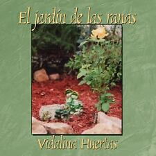 El jardín de las ranas by Vidalina Huertas (2008, Paperback)