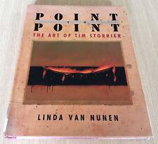 Linda Van Nunen - POINT TO POINT - THE ART OF TIM STORRIER - Australian Artist
