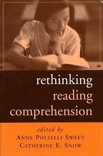 Rethinking Reading Comprehension Solving Problems in the Teaching of Literacy