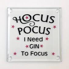 Hocus Pocus I need GIN to Focus - Handmade Glass Coaster