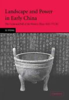 Landscape and Power in Early China : The Crisis and Fall of the Western Zhou ...