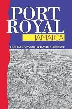 Port Royal Jamaica by Michael Pawson and David Buisseret (2000, Paperback)