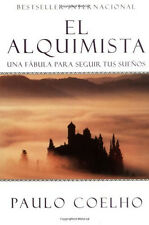 El Alquimista: Una Fabula Para Seguir Tus Suenos -Paperback (Spanish)