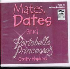 Audio book - Mates, Dates And Portobello Princesses by Cathy Hopkins  -  CD