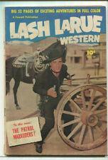 Lash LaRue Western  #17 VG The Patrol Marauders  Fawcett Publication CBX34