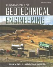 Fundamentals of Geotechnical Engineering, Hardcover by Das, Braja M.; Sivakug...