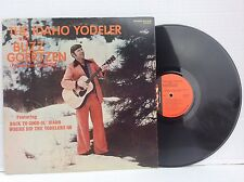 THE IDAHO YODELER with Buzz Goertzen vinyl LP Ripcord SLP-1038 NM