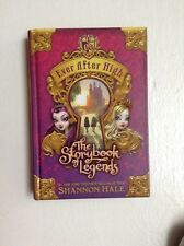 Ever after High: The Storybook of Legends by Shannon Hale (2013, Hardcover)