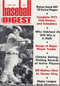 1972 APRIL Baseball Digest Magazine Bill Melton, Chicago White Sox VG No Label