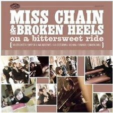 MISS CHAIN & THE BROKEN HEELS - ON A BITTERSWEET RIDE  CD NEU