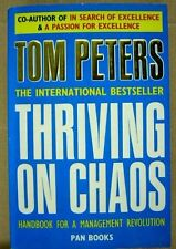 Thriving On Chaos - Thomas J. Peters