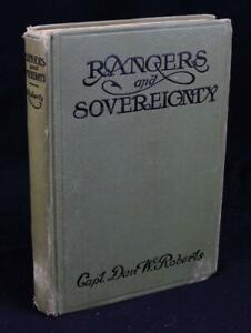 1914 TEXAS RANGERS AND SOVEREIGNTY Captain Dan Roberts OUTLAWS indians LAWMEN