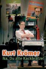 """KURT KRÖMER """"NA DU ALTE KACKBRATZE"""" DVD NEU"""