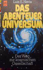 das Abenteuer Universum- Luis E. Navia- Weltraum 1979 Tb