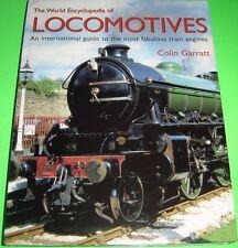 The World Encyclopedia Of Locomotives An International Guide By Colin Garratt