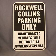 Rockwell Collins Parking Only Aluminum Sign Collins Radio Company Collectable