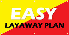 Easy Layaway Plan Vinyl Display Banner with Grommets, 3'Hx6'W, Full Color
