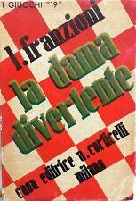 I GIUOCHI N.19 FRANZIONI LA DAMA DIVERTENTE CORTICELLI 1934 MANUALE