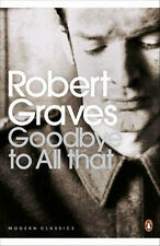 Goodbye to All That | Robert Graves