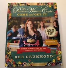 The Pioneer Woman Cooks: Come and Get It by Ree Drummond (2017,HC1st/1st) SIGNED