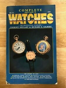 Complete Price Guide to Watches : The Professional Standard by Cooksey...