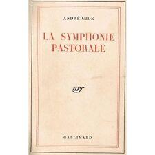 La SYMPHONIE PASTORALE André GIDE Imprimerie Chatenay Édition Gallimard NRF 1947