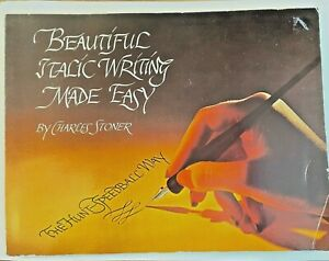 "Beautiful Italic Writing Made Easy by Charles Stoner ""The Hunt Speedball Way"""