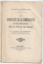 DUPORTAL LES ARMOIRIES DE LA COMMUNAUTE & DES CORPORATIONS DE HEDE BRETAGNE 1897
