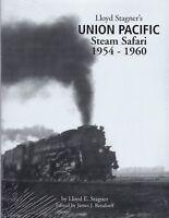 UNION PACIFIC STEAM SAFARI, 1954-1960 -- (NEW BOOK)