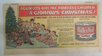 Butternut Coffee Ad: Homeless Children Glorious Christmas ! 1940's 7.5 x 15 Inch
