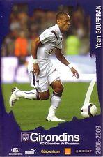 Yoan GOUFFRAN *** Carte Postale *** Girondins de Bordeaux *** 2008/2009