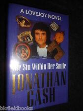 SIGNED - JONATHAN GASH - The Sin Within Her Smile (1993-1st) Lovejoy Novel 17