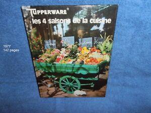 TUPPERWARE Livre  RECETTES 4 Saisons de la cuisine - Printemps Eté Automne Hiver