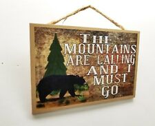 "The Mountains Are Calling And I Must Go Rustic Sign 10.5""X7"""