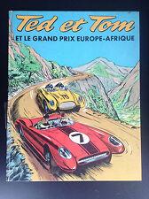 Ted et Tom et le grand prix Europe Afrique BON ETAT