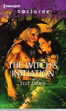 Elle James  The Witch's Initiation  Nocturne 147   Pbk NEW