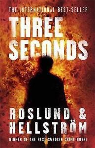 Three Seconds: Ewert Grens 4 by Anders Roslund, Borge Hellstrom (Paperback 2011)